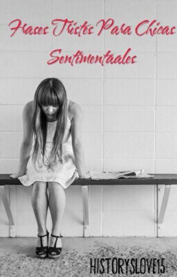 Frases Tristes Para Chicas Sentimentales Barrbygordillo