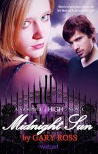 Midnight Sun ( Vampire High book #1) by garyross256