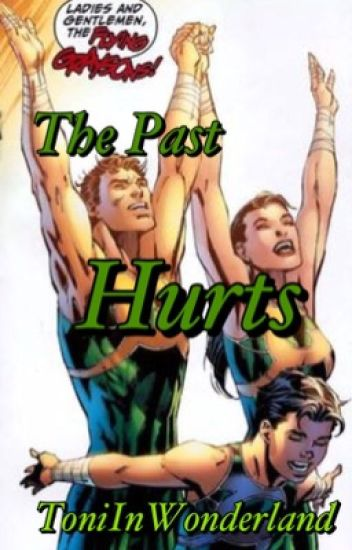 The Past Hurts (Sequel to The Hard Truth)