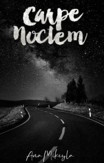 Carpe Noctem | Bryan Mouque | Segundo Libro.