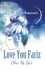 Love You Fariz by yunidamayanti45
