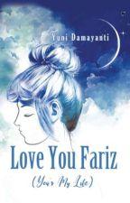 Love You Fariz by yunidamayanti45