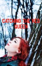Catching the Red Queen by Forest8470