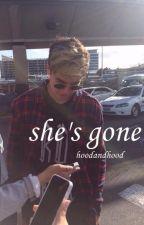 she's gone • calum hood✔️ by hoodandhood