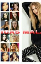 Chicas Malas by shessid000