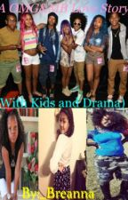 A OMG&MB love story(With Kids and Drama) by _Breanna