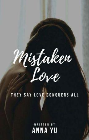 Mistaken Love by dearhearty