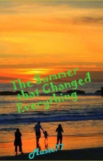 The Summer That Changed Everything