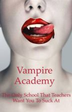 Vampire Academy by honiara11