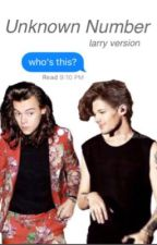 Unknown Number - Larry Stylinson Version by Iouiss
