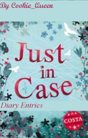 Just in Case - Journal entries