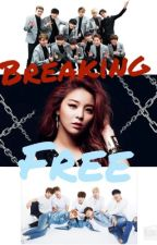 Breaking Free [EXO & BTS Fanfic] by 12EXO7BTS