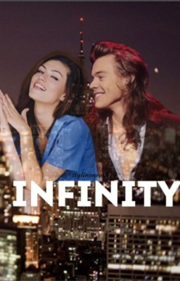 Infinity | Sequel to Forever (Book 1: History)  by Stylinonem104