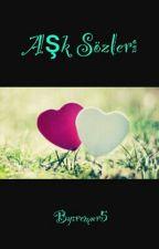 Aşk Sözleri by remnr5