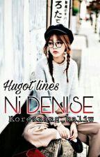 Hugot lines ni denise by non_prettyGURL