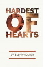 Hardest of Hearts by euphoricqueen