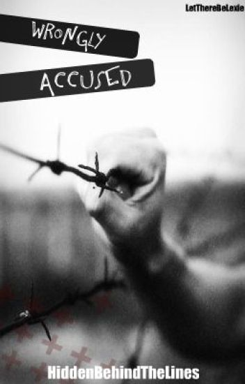 Wrongly Accused