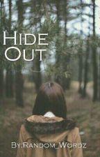 Hide Out by Random_Wordz
