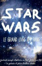 Star Wars- Le grand livre des fans by Shakuraan