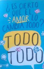 Es Cierto Que El Amor Lo Cambia Todo? by alina_2003_m
