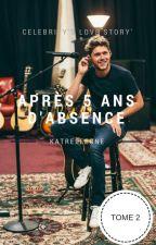 Après 5 Ans D'absence [T2]  by Katreleegne