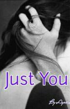 Just you by ayrinarnelita