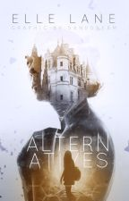 Alternatives by Gold_star21