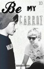 Be My Carrot (One Direction Fanfic) by ihatenutella