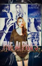 The Alpha's Cold-Hearted Mate ✔️ Completed by Mysterious___Writer