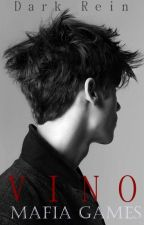Vino (Mafia Games #1) by Dark_Rein