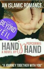 Hand-In-Hand (A Journey Together With You) #Wattys2016 by popcorniii