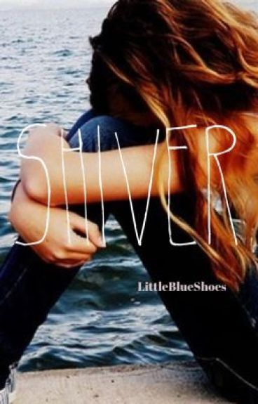 Shiver (A One Direction Adoption Story)