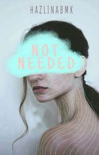 Not Needed | Rewriting by hhhazelnuttt