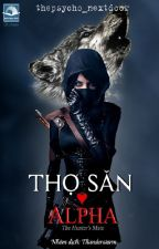 Thợ săn ♥ Alpha by thunderstorm_team