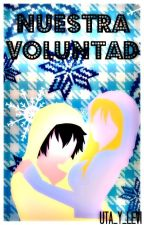 Nuestra Voluntad by Uta_Y_Levi