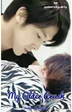My Older Crush (Yunjae Fanfiction) by KsatriaBajaBintang