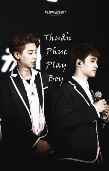 [Chansoo] Thuần phục Playboy