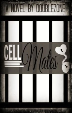 Cell Mates (boyxboy) (Book 1: Behind Bars) by DoUbLeZone
