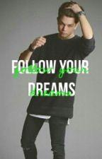 Follow Your Dreams by annavicee
