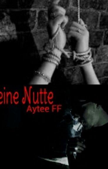 Seine Nutte (Aytee FF)