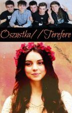 Oszustka//Terefere ✔ by GrayEyesBrunette