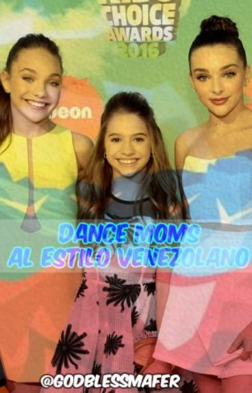 Dance Moms: Al estilo Venezolano