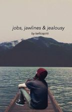 Jobs, Jawlines & Jealousy by kellicspirit