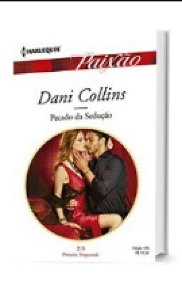 PECADO DA SEDUÇÃO   Dani Collins