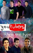 YouTubers Are The Type by Antonia_De_Doblas