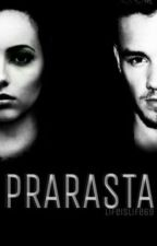 Prarasta [BAIGTA] ✔ by LifeIsLife69