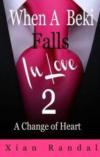 WABFIL 2 - A Change of Heart by xianrandal