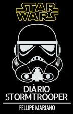 Diário Stormtrooper - 2° Temporada by FellipeMariano