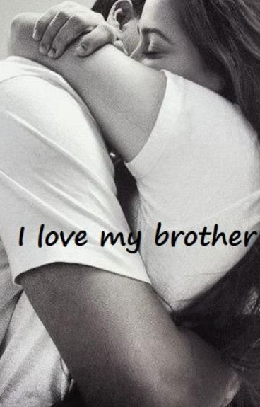 I love my brother ♥ [ ZAWIESZONE]