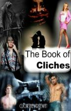 The Book of Clichés by ClicheTheWriteWay